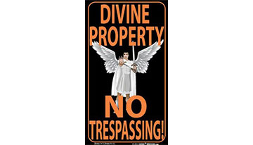 Divine Property No Trespassing